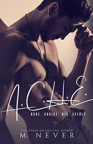 A. C. H. E. by M. Never