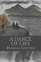 A Dance of Lies (The Outlands Pentalogy Book 4)