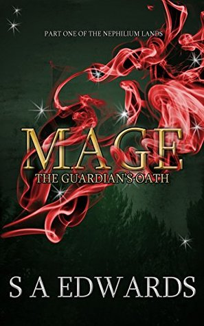 Mage: The Guardian's Oath (The Nephilium Lands #1)