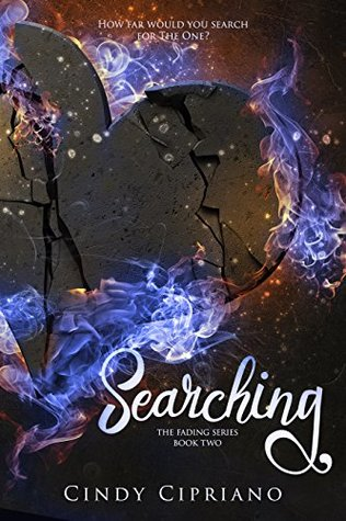 Searching (The Fading Series Book 2)