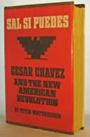 Sal Si Puedes 1ST Edition Cesar Chavez & the New