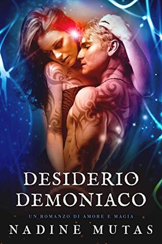 Desiderio demoniaco by Nadine Mutas