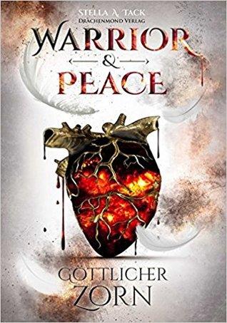 Göttlicher Zorn (Warrior & Peace #2)