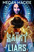 The Saint of Liars (Lucky Devil #2)