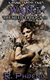 Want (The Need Trilogy, #1)