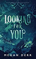 Looking for You (Lifesworn)