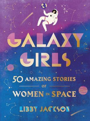 Galaxy Girls- 50 Amazing Stories