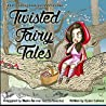 Twisted Fairy Tales: Adult Coloring Book and Short Stories