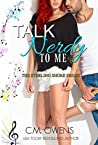 Talk Nerdy to Me (Sterling Shore, #12)
