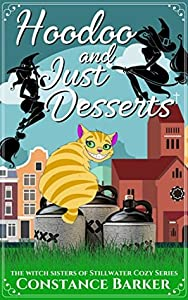 Hoodoo and Just Desserts (Witch Sisters of Stillwater #1)