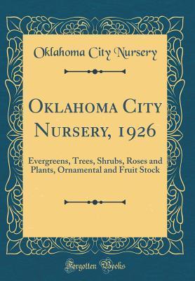 1926 Evergreens Trees Shrubs Roses