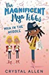 Mya in the Middle by Crystal Allen