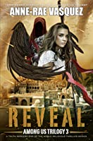 Reveal (Among Us Trilogy 3)