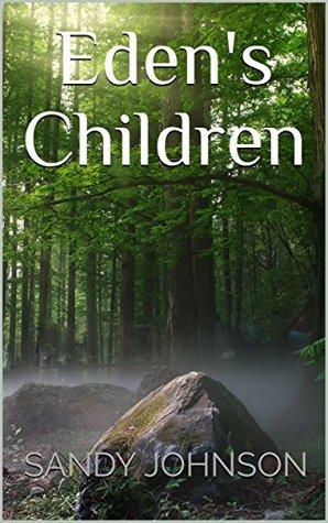 Read Edens Children Terratellus Trilogy 1 By Sandy Johnson