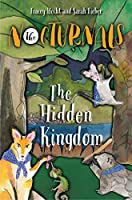 The Hidden Kingdom (The Nocturnals #4)