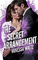 The Secret Arrangement (Arrangement, #3)