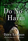 Do No Harm (Dr. Katie LeClair #2)