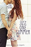 Just One Summer (Just One... Book 1)