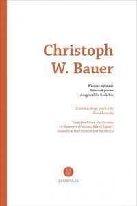 Wiersze Wybrane By Christoph W Bauer