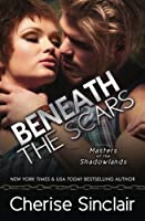 Beneath the Scars (Masters of the Shadowlands) (Volume 13)
