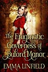The Enigmatic Governess of Buford Manor