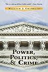 Power, Politics And Crime (Crime & Society Series)