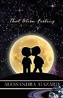 That Alien Feeling (Calluvia's Royalty, #1)