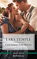 Lord Stanton's Last Mistress (Wild Lords and Innocent Ladies Book 3)