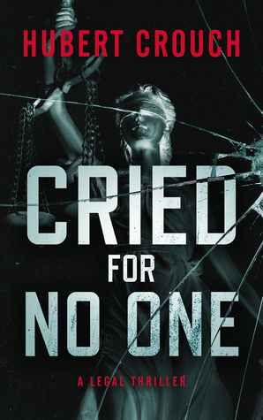 Cried for No One
