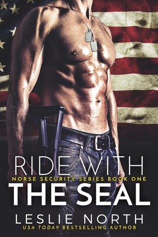 Ride with the SEAL (Norse Security, #1)