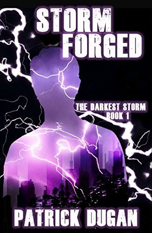 Storm Forged by Patrick   Dugan