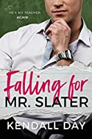 Falling for Mr. Slater: An Enemies-to-Lovers Romantic Comedy