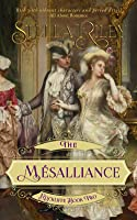 The Mésalliance (Rockliffe, #2)