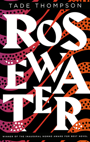 Rosewater (The Wormwood Trilogy, #1)