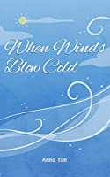 When Winds Blow Cold (North Book 1)