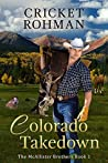 Colorado Takedown (The McAllister Brothers, #1)