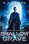 Shallow Grave (The Lazarus Codex #3)