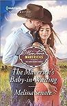 The Maverick's Baby-in-Waiting (Montana Mavericks: The Lonelyhearts Ranch Book 2635)