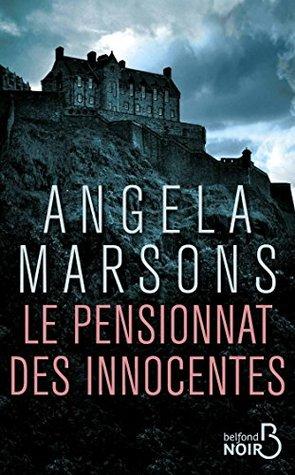 Le Pensionnat des innocentes by Angela Marsons