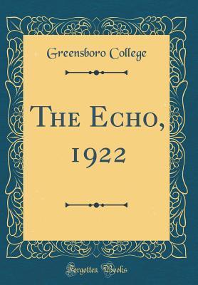 The Echo, 1922  by  Greensboro College