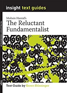 The Reluctant Fundamentalist: Text Guide