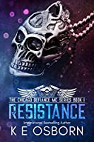 Resistance (The Chicago Defiance MC Series #1)