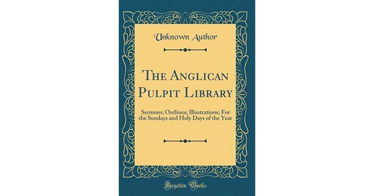 The Anglican Pulpit Library: Sermons