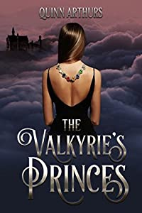 The Valkyrie's Princes (Jeweled Wings, #1)