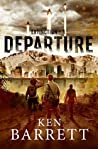 Departure (Extinction Book 1)