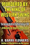 Murdered by the King of Western Swing: The Beating Death of Ella Mae Cooley in 1961