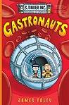 Gastronauts (S. Tinker Inc., #3)