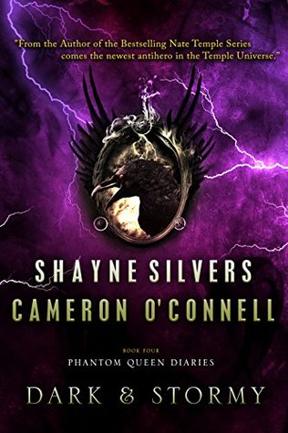 Dark and Stormy (The Phantom Queen Diaries, #4)