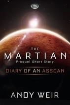 Diary of an AssCan (The Martian, #0.5)