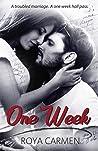One Week (One Week Series, #1)